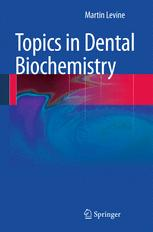 Topics in Dental Biochemistry