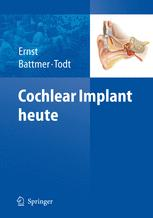 Cochlear Implant heute