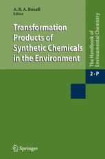 Transformation Products of Synthetic Chemicals in the Environment