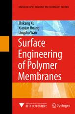 Surface Engineering of Polymer Membranes