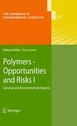 Polymers - Opportunities and Risks I