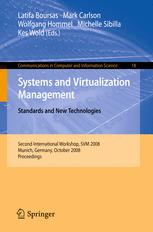 Systems and Virtualization Management. Standards and New Technologies