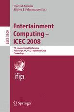 Entertainment Computing - ICEC 2008
