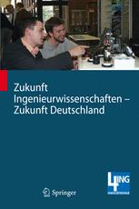 Zukunft Ingenieurwissenschaften – Zukunft Deutschland