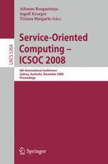 Service-Oriented Computing – ICSOC 2008