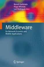 Middleware for Network Eccentric and Mobile Applications