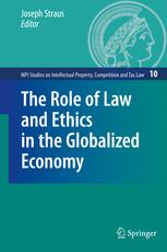 The Role of Law and Ethics in the Globalized Economy