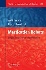 Mastication Robots