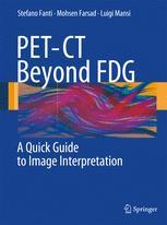 PET-CT Beyond FDG A Quick Guide to Image Interpretation