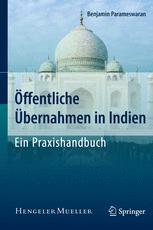 Öffentliche Übernahmen in Indien – Ein Praxishandbuch