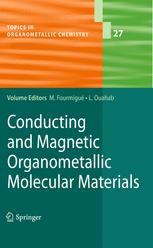 Conducting and Magnetic Organometallic Molecular Materials