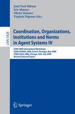 Coordination, Organizations, Institutions and Norms in Agent Systems IV