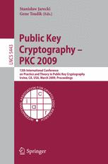 Public Key Cryptography – PKC 2009