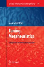 Tuning Metaheuristics
