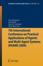 7th International Conference on Practical Applications of Agents and Multi-Agent Systems (PAAMS 2009)