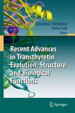 Recent Advances in Transthyretin Evolution, Structure and Biological Functions
