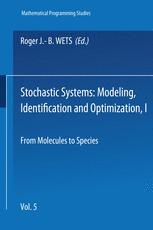 Stochastic Systems: Modeling, Identification and Optimization, I