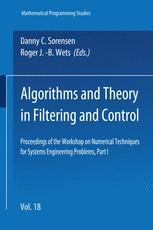 Algorithms and Theory in Filtering and Control