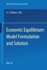 Economic Equilibrium: Model Formulation and Solution