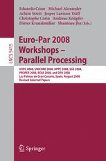 Euro-Par 2008 Workshops - Parallel Processing