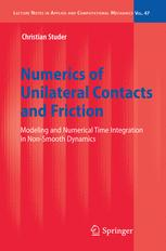 Numerics of Unilateral Contacts and Friction