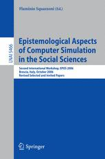 Epistemological Aspects of Computer Simulation in the Social Sciences