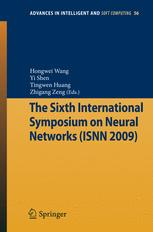 The Sixth International Symposium on Neural Networks (ISNN 2009)