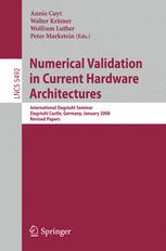 Numerical Validation in Current Hardware Architectures