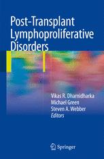 Post-Transplant Lymphoproliferative Disorders