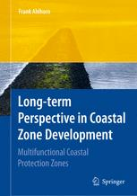 Long-term Perspective in Coastal Zone Development