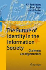 The Future of Identity in the Information Society