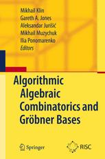 Algorithmic Algebraic Combinatorics and Gröbner Bases