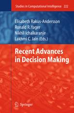 Recent Advances in Decision Making