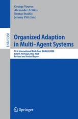 Organized Adaption in Multi-Agent Systems