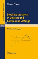 Stochastic Analysis in Discrete and Continuous Settings