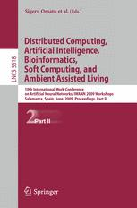 Distributed Computing, Artificial Intelligence, Bioinformatics, Soft Computing, and Ambient Assisted Living