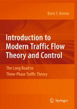 Introduction to Modern Traffic Flow Theory and Control
