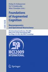 Foundations of Augmented Cognition. Neuroergonomics and Operational Neuroscience