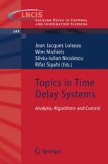 Topics in Time Delay Systems