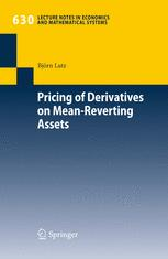 Pricing of Derivatives on Mean-Reverting Assets