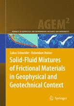 Solid-Fluid Mixtures of Frictional Materials in Geophysical and Geotechnical Context