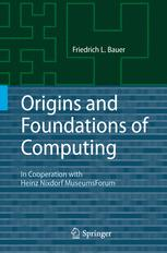 Origins and Foundations of Computing