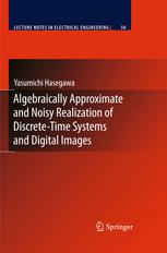 Algebraically Approximate and Noisy Realization of Discrete-Time Systems and Digital Images