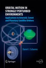 Orbital Motion in Strongly Perturbed Environments