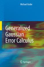 Generalized Gaussian Error Calculus