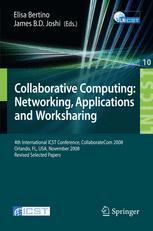Collaborative Computing: Networking, Applications and Worksharing
