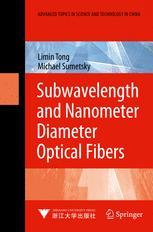 Subwavelength and Nanometer Diameter Optical Fibers