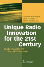 Unique Radio Innovation for the 21st Century