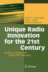 Unique Radio Innovation for the 21st Century