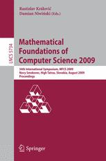 Mathematical Foundations of Computer Science 2009